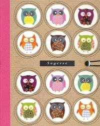 Journal girly : sagesse