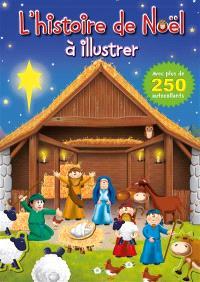 L'histoire de Noël à illustrer