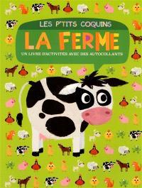 La ferme : un livre d'activités avec des autocollants