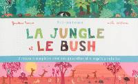 La jungle et le bush