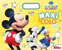 La maison de Mickey : maxi colo avec des stickers