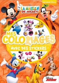 La maison de Mickey : mes coloriages avec des stickers