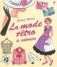 La mode rétro : à colorier