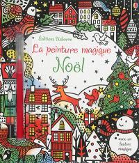 Noël : la peinture magique