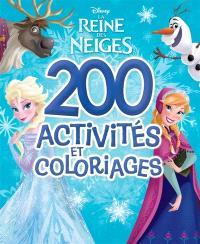 La reine des neiges, 200 activités et coloriages