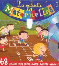 La valisette des maternelles : 68 chansons pour danser, chanter, s'amuser, grandir... !