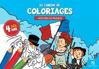 Le cahier de coloriages : histoire de France