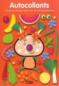 Le champignon à couettes : autocollants : crée des personnages rigolos avec des fruits et des légumes