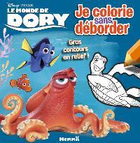 Le monde de Dory : je colorie sans déborder
