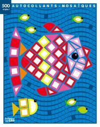 Le poisson : 500 autocollants-mosaïques et plus !