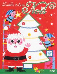Le sapin du père Noël : je colorie et dessine Noël