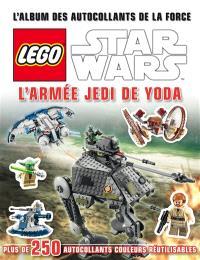 Lego Star Wars : l'armée Jedi de Yoda : l'album des autocollants de la force
