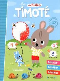 Les activités de Timoté : colorier, compter, dessiner