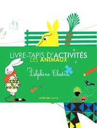 Les animaux : livre-tapis d'activités