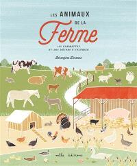 Les animaux de la ferme : 155 gommettes et des décors à colorier