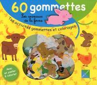 Les animaux de la ferme : 60 gommettes