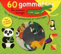 Les animaux sauvages : 60 gommettes