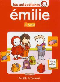 Les autocollants Émilie, L'école