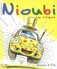 Les aventures de Nioubi, Nioubi au cirque