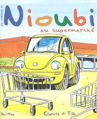Les aventures de Nioubi, Nioubi au supermarché