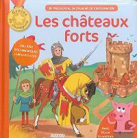 Les châteaux forts : avec Oscar le cochon