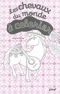 Les chevaux du monde à colorier