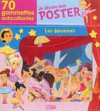 Les danseuses : je décore mon poster : 70 gommettes autocollantes