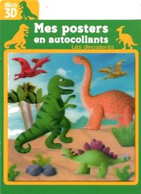 Les dinosaures : mes posters en autocollants