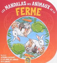 Les mandalas des animaux de la ferme : de A à Z : apprends l'alphabet et les noms des animaux en 5 langues