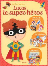 Lucas le super-héros