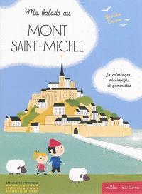 Ma balade au Mont-Saint-Michel : en coloriages, découpages et gommettes