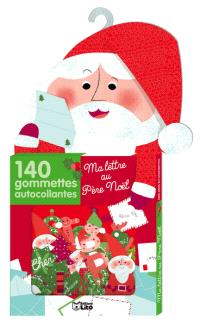 Ma lettre au Père Noël : 140 gommettes autocollantes