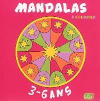 Mandalas à colorier : 3-6 ans
