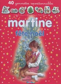 Martine fête Noël : 40 gommettes repositionnables