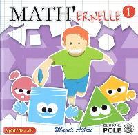 Math'ernelle. Volume 1
