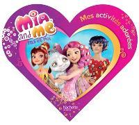 Mia et moi : mes activités adorées