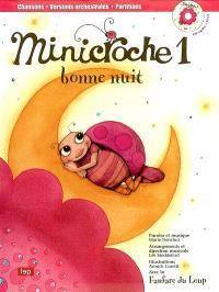 Minicroche. Volume 1, Bonne nuit