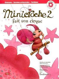 Minicroche. Volume 2, Minicroche fait son cirque