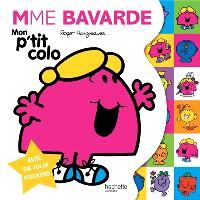 Mme Bavarde : mon p'tit colo