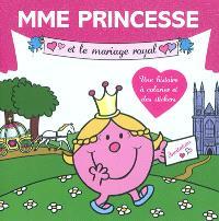 Mme Princesse et le mariage royal