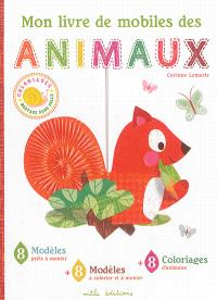 Mon livre de mobiles des animaux : coloriages, montage sans colle
