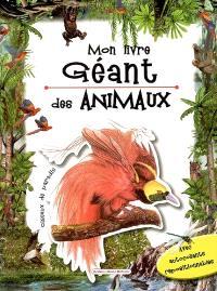 Mon livre géant des animaux