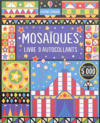 Mosaïques : livre d'autocollants