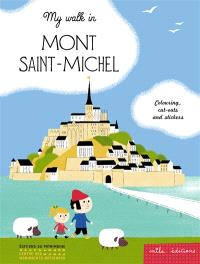 My walk in Mont-Saint-Michel : colouring, cut-outs and stickers