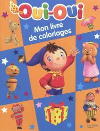 Oui-Oui, mon livre de coloriages