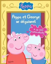 Peppa et Georges se déguisent