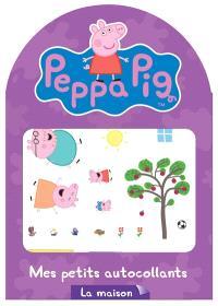 Peppa Pig : la maison