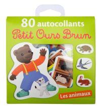 Petit ours brun : 80 autocollants : les animaux