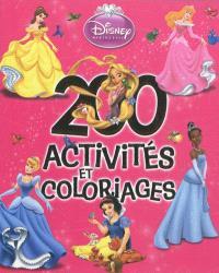 Princesses : 200 activités et coloriages. Volume 1