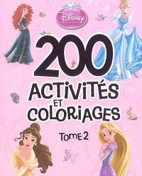 Princesses : 200 activités et coloriages. Volume 2